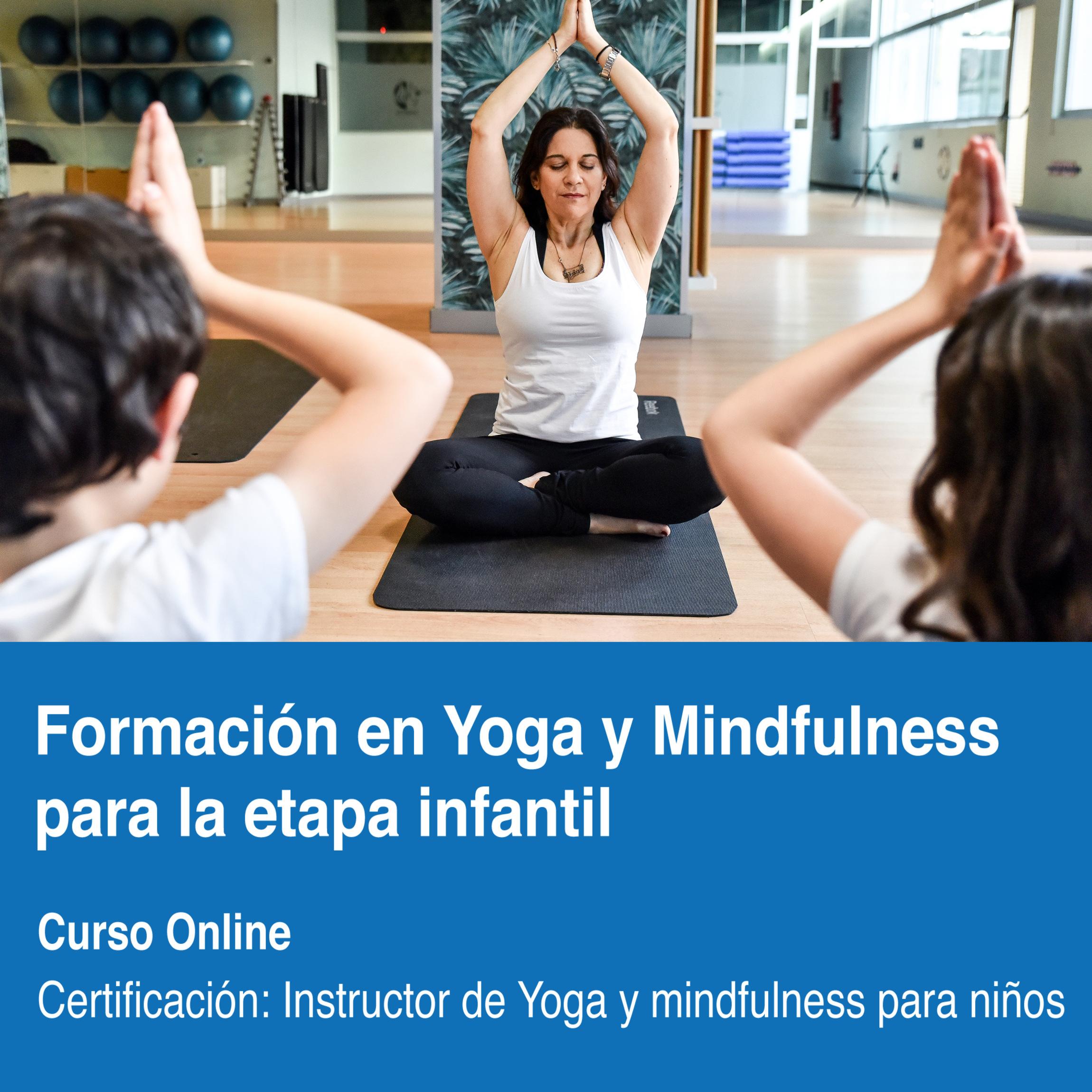 Formación para profesores en Yoga y Mindfulness para la etapa infantil