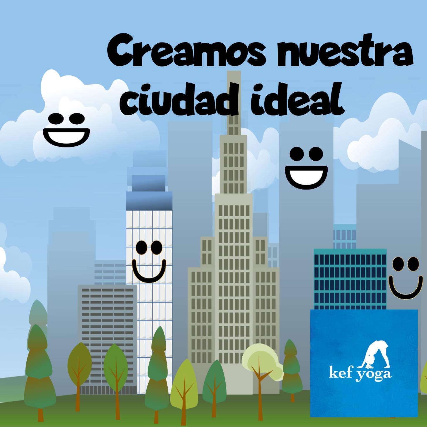 Nuestra ciudad ideal